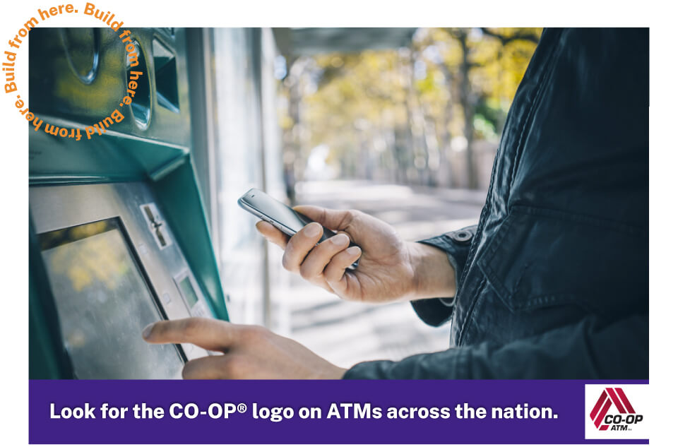 Look for the CO-OP logo on ATMs across the nation.